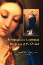 The Immaculate Conception in the Life of the Church