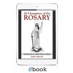 26 Champions of the Rosary (eBook version)