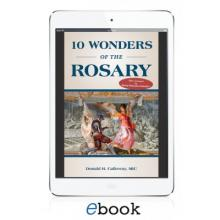 10 Wonders of the Rosary (eBook Version)