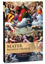Mater Misericordiae, Vol. IV: The Virgin Mary and Creation